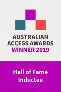 Australia Access Awards Winner 2019: Hall of Fame Inductee